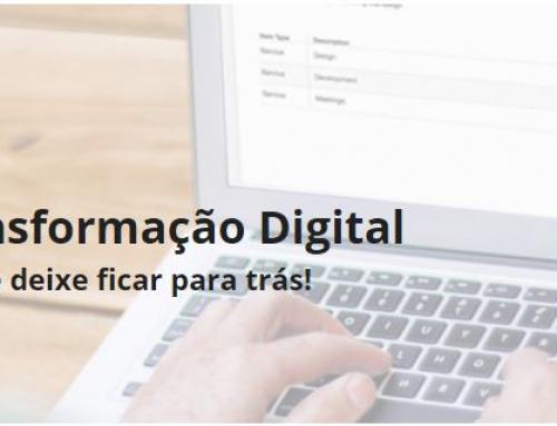 Transformação Digital: Não Se Deixe Ficar Para Trás!