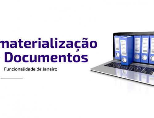 FUNCIONALIDADE JANEIRO: Desmaterialização de Documentos